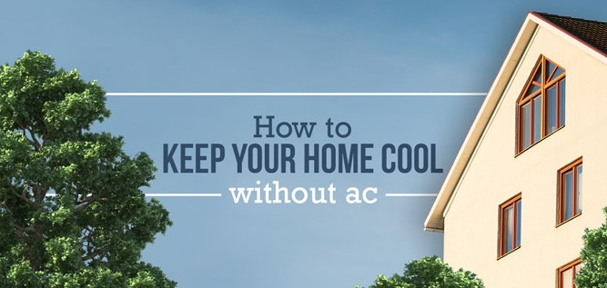 Things You Can Do To Make Your Houses Cooler This Summer